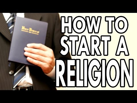 How To Start Your Own Religion - EPIC HOW TO