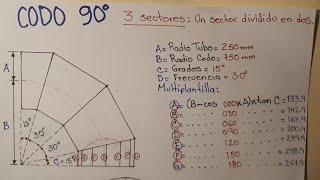 #trazado#codo90°#3 secciones   como sacar plantilla de secciones de codo a gajos por calculo rapido