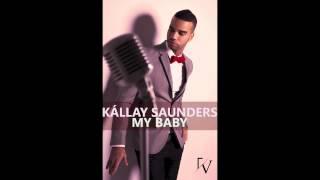 Kállay Saunders - My Baby