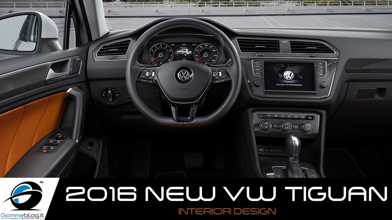 NEW 2016 Volkswagen TIGUAN INTERIOR DESIGN YouTube