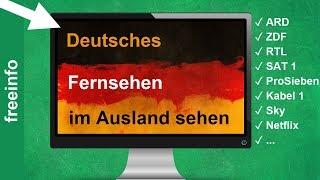 Deutsches Fernsehen weltweit im Ausland schauen (So gehts 2020)