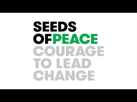 Seeds of Peace: Courage to Lead Change