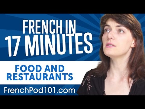 Learn French in 17 Minutes - ALL Food and Restaurants Phrase