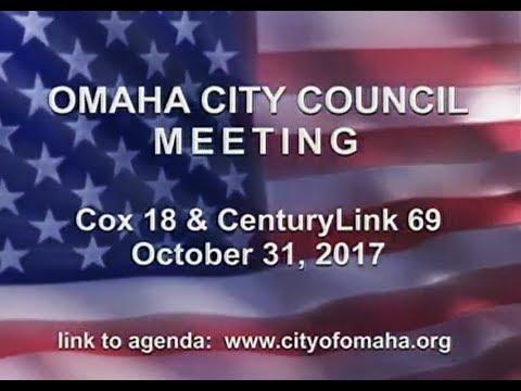 Omaha Nebraska City Council Meeting, October 31, 2017