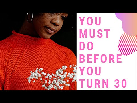 What you must know before you turn 30