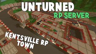 Unturned RP Server | Kentsville RP Town