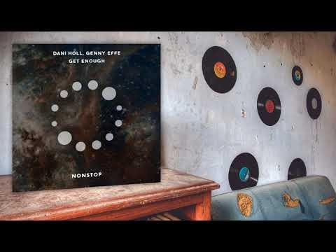 Dani Holl, Genny Effe - Get Enough (Original Mix)