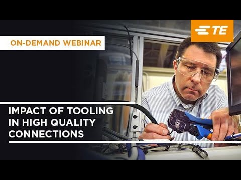 Impact of Tooling in High Quality Connections