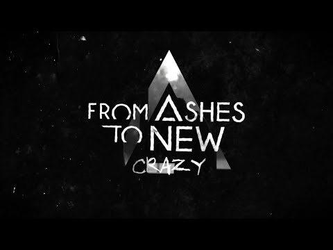 From Ashes To New - Crazy (Lyric Video)