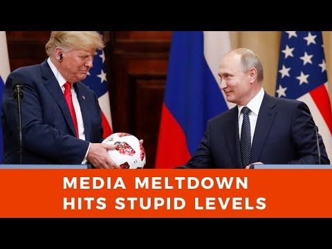Media meltdown hits stupid levels as Trump and Putin hold first summit
