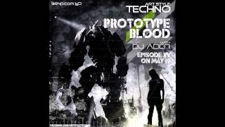 Art Style : Techno | Prototype Blood With DJ Áder | Episode 15