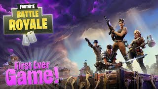 FIRST GAME EVER in FORTNITE : BATTLE ROYALE ( Noob to Pro)