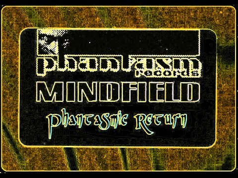 Mindfield - Phantasmic Return