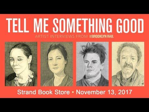 The Brooklyn Rail | Tell Me Something Good