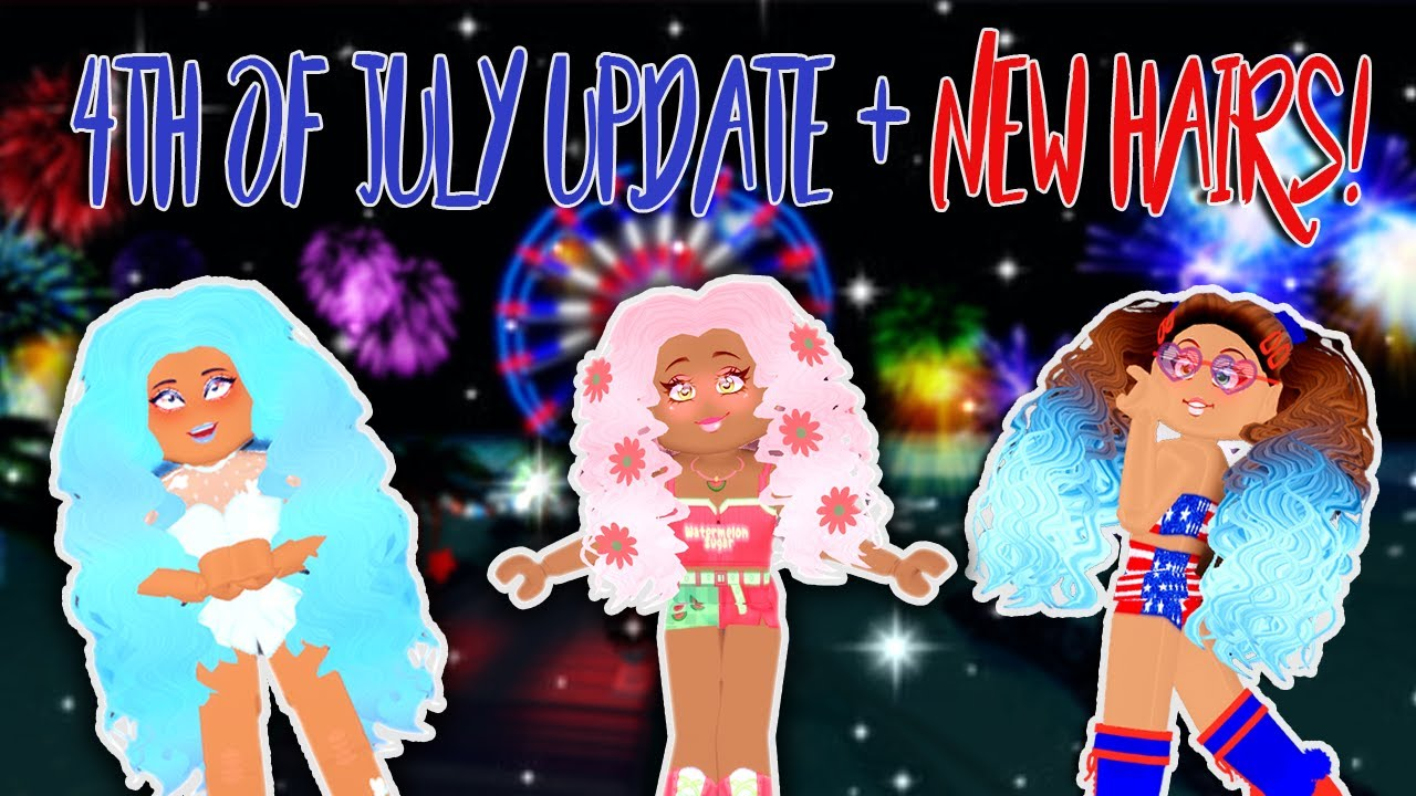 NEW HAIR AND HAIR COLORS! 4TH OF JULY UPDATE IN ROYALE HIGH | Roblox Royale High Update