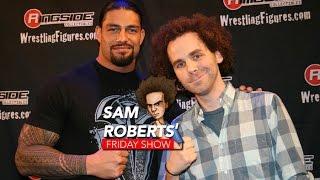Sam Roberts & Roman Reigns - Injury, Return, hair, etc.