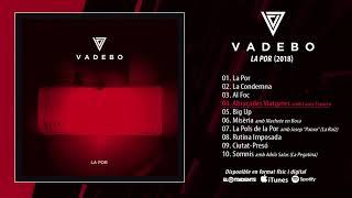"""VADEBO """"La Por"""" (Álbum completo)"""