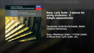 Berg: Lyric Suite - 3 pieces for string orchestra - 3. Adagio appassionato