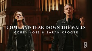 Come And Tear Down The Walls - Corey Voss & Sarah Kroger, REVERE (Official Live Video)