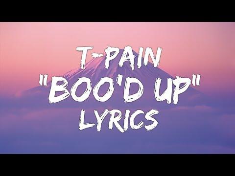 Ella Mai  - Boo'd Up (Lyrics) (T-Pain Remix)