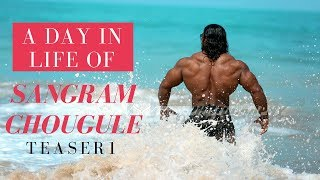 LIFESTYLE OF SANGRAM CHOUGULE|A DAY IN LIFE|TEASER 1
