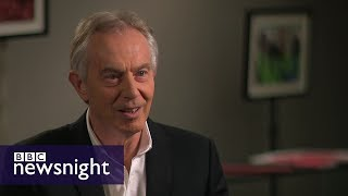 EXCLUSIVE: Tony Blair on Brexit - BBC Newsnight