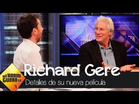 Richard Gere habla sobre su nueva película - El Hormiguero 3.0