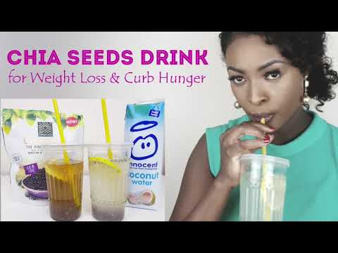 CHIA SEEDS DRINK FOR WEIGHT LOSS   CURB HUNGER