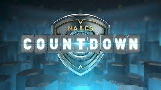 NA LCS COUNTDOWN - Week 5 Day 1 (Summer 2018)