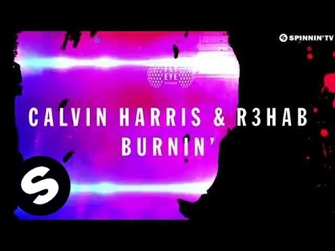 Calvin Harris & R3hab - Burnin' (Available October 29)
