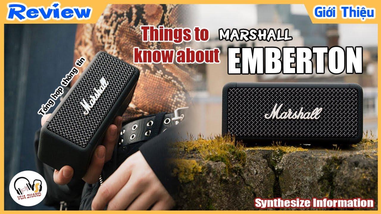 Tổng Hợp Nhanh Marshall EMBERTON l Synthesize Information l Có đáng để mua ?!!!!
