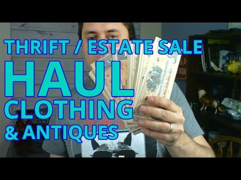 E11 Thrift Haul / Estate Sale Haul / Clothing and Antiques to Resell online