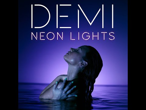 Neon Lights (Radio Edit) (Audio) - Demi Lovato