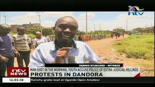Protests in Dandora as youth accuse police of extra-judicial killings