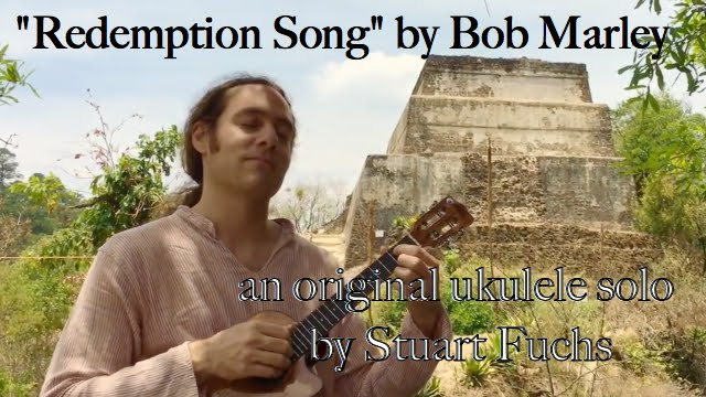 Amazing Ukulele On The Mountain Top Redemption Song By Bob Marley