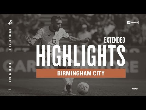 Swansea City v Birmingham City | Extended Highlights