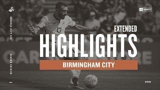 Swansea City v Birmingham City   Extended Highlights