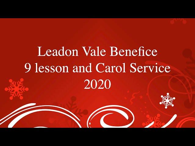 Nine Lessons & Carols - Leadon Vale Benefice