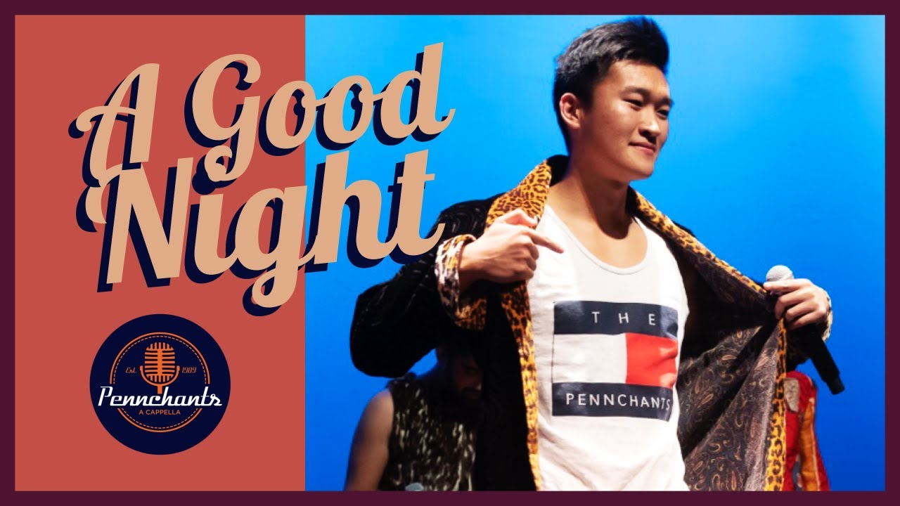 A GOOD NIGHT - The Pennchants (opb. John Legend )
