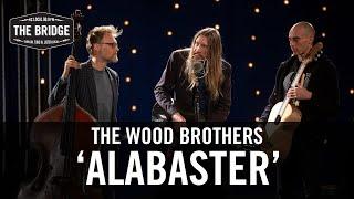 The Wood Brothers - 'Alabaster'   The Bridge 909 in Studio