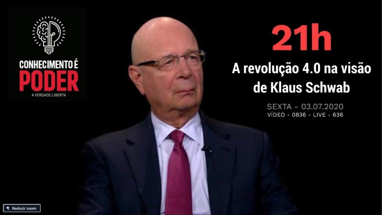 0836 - A revolução 4.0 na visão de Klaus Schwab - 21h