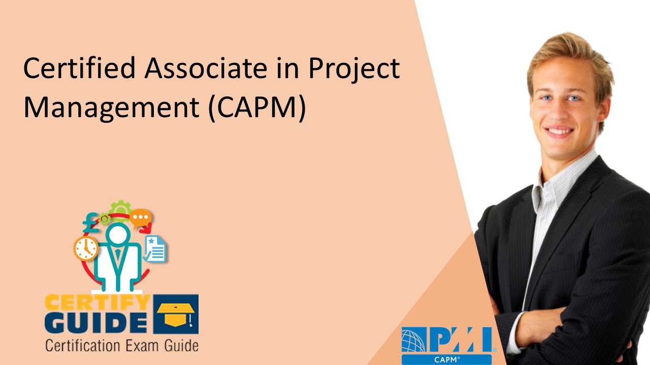 Pmi 100 Certified Associate In Project Management Capm