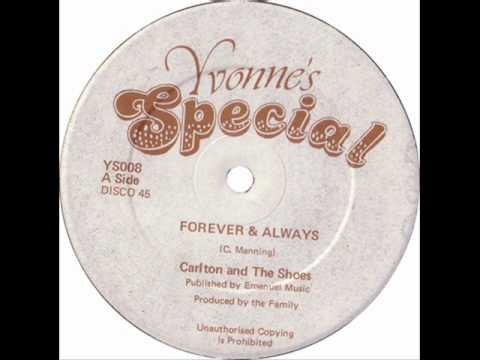 Carlton and the Shoes - Forever & Always