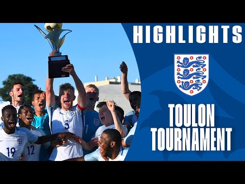 England win the 2017 Toulon Tournament | Official Highlights