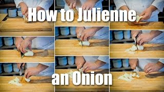 How Julienne Onion
