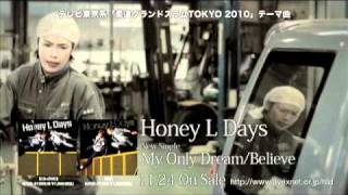 Honey L Days - Believe