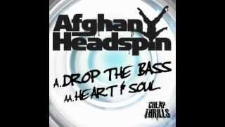 Afghan Headspin - Drop The Bass