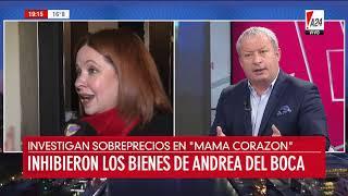 Mamá Corazón Inhibieron Los Bienes De Andrea Del Boca