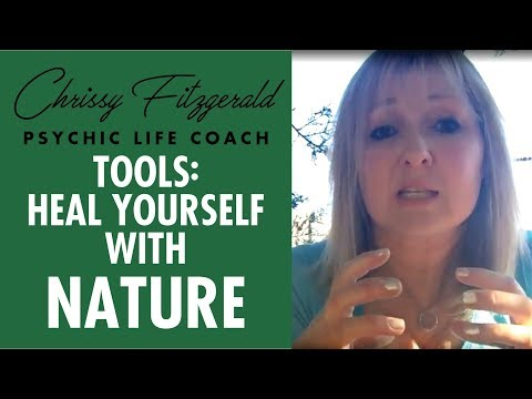 Tools: Heal yourself with nature