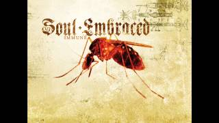 Watch Soul Embraced Immune To Emotion video